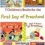 7 Books for the First Day of Preschool