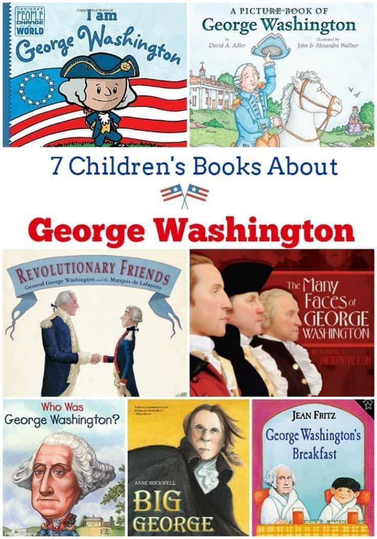7 Children's Books About George Washington