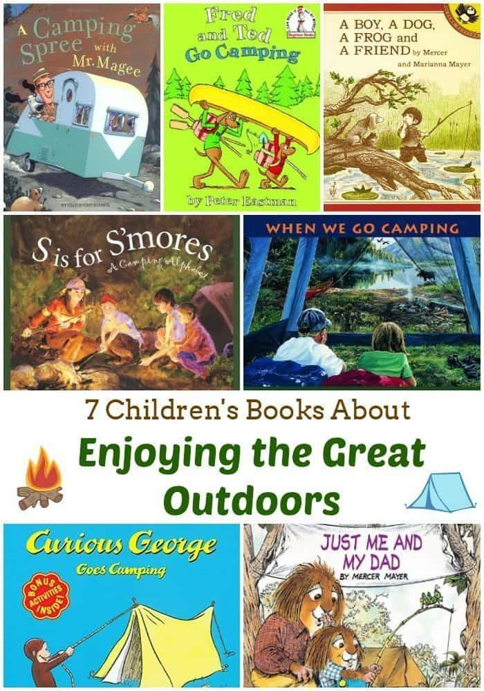 7 Childrens Books About Enjoying The Great Outdoors
