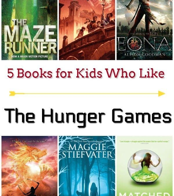 5 Books for Kids Who Like The Hunger Games