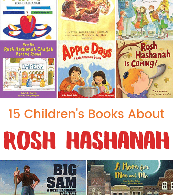15 Children's Books About Rosh Hashanah