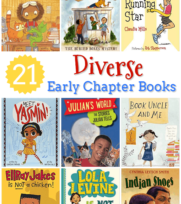 21 Diverse Early Chapter Books