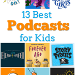 13 Best Podcasts for Kids
