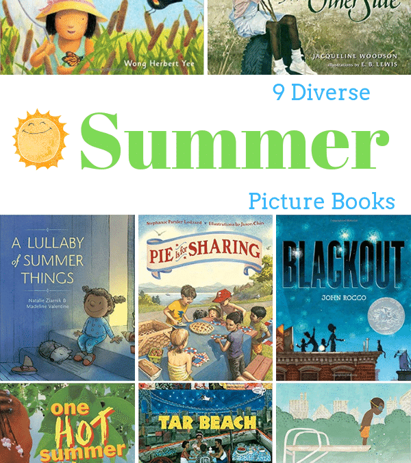 9 Diverse Summer Picture Books