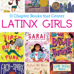 11 Chapter Books that Center Latinx Girls