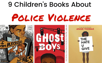 9 Children's Books About Police Brutality